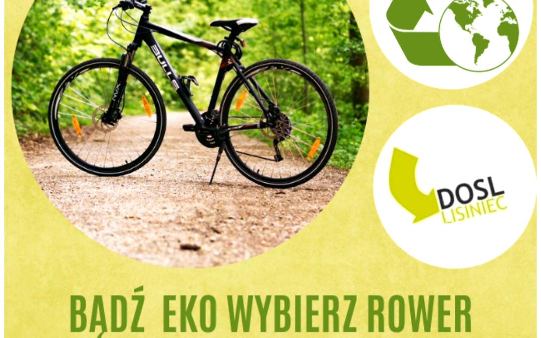 DOSL Lisiniec jest EKO i wybiera rower a Wy?
